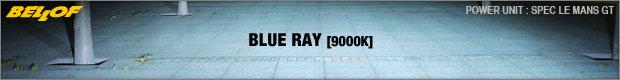 Blue Ray [9000K]