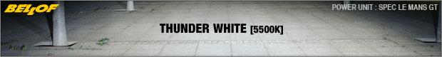 Thunder White [5500K]
