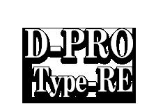 D-PRO Type-RE